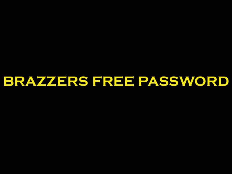 Brazzers Free Password Gets With Username For Premium Access 13 March