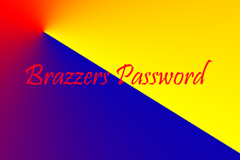 Brazzers passwords